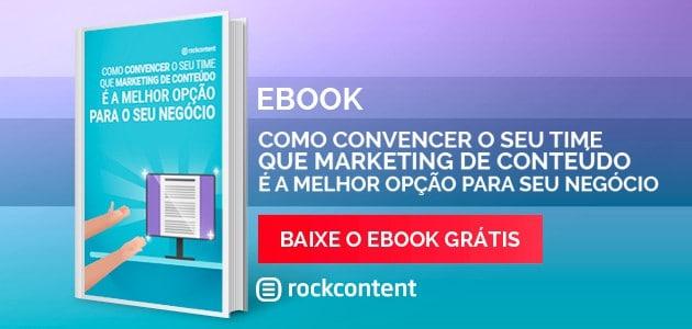 Ebook: Como convencer seu chefe que marketing de conteúdo é a melhor opção
