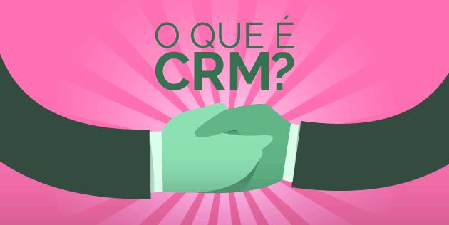 o que é CRM e quais suas características