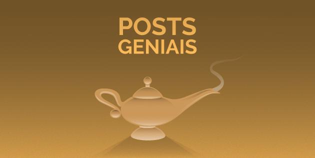 posts geniais: lâmpada do gênio