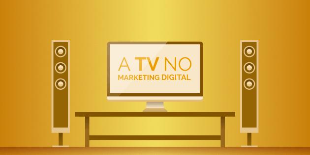 tv no marketing digital