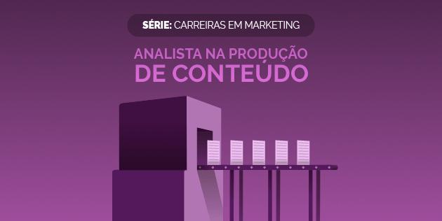 analista de produção de conteúdo