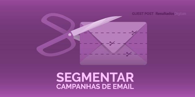 segmentar campanhas de email