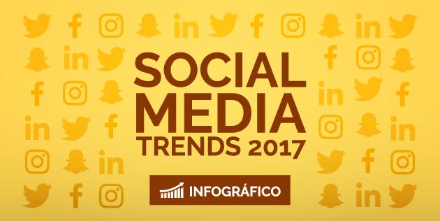 tendencias redes sociais 2017