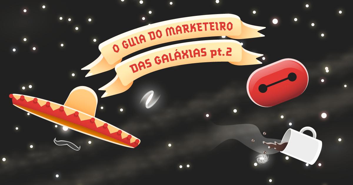O Guia do Marketeiro das Galáxias