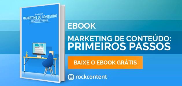 Baixe o ebook marketing de conteúdo: primeiros passos