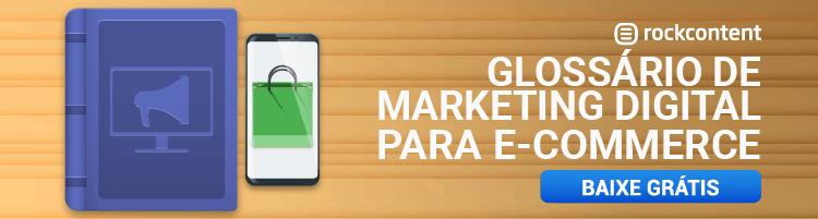 Glossário de Marketing Digital para E-commerce