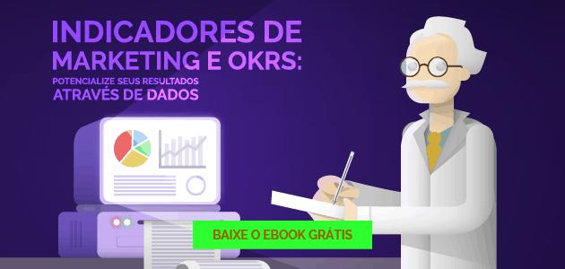 Indicadores de Marketing e OKR