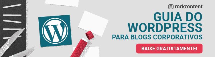Guia do WordPress para blogs corportativos
