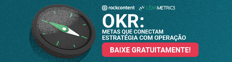OKR: Metas que Conectam Estratégia com Operação