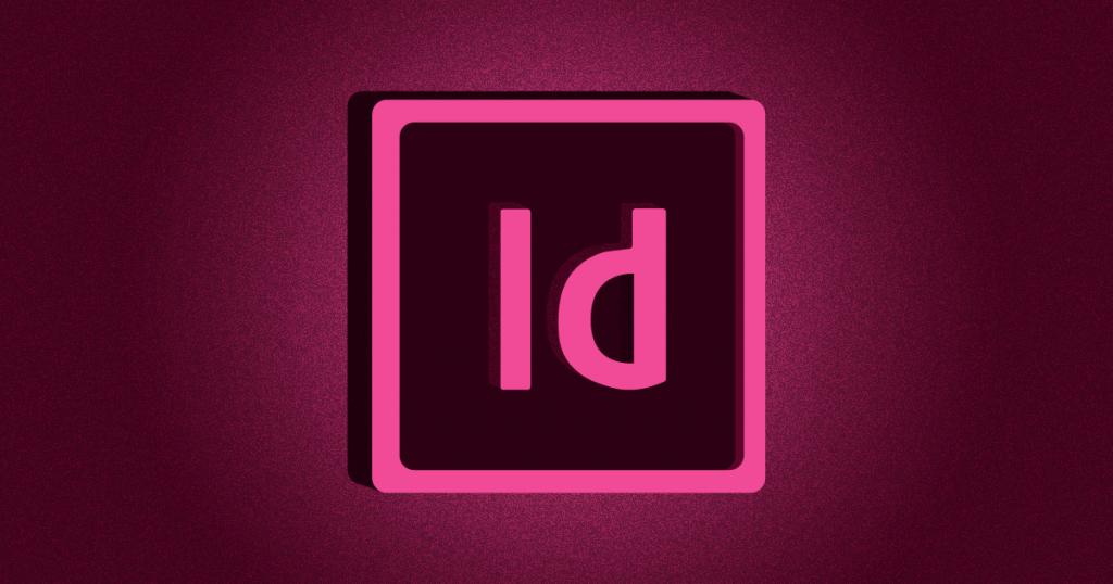 Adobe InDesign: como usar e as principais dicas para desvendar a ferramenta
