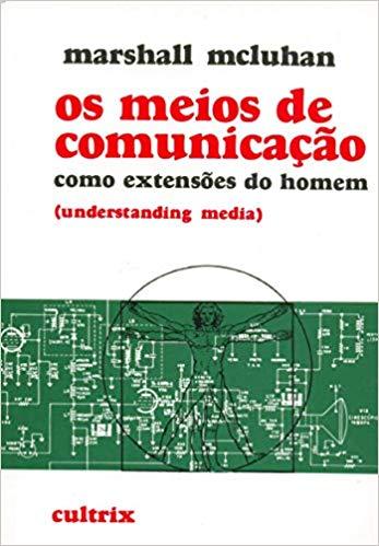 capa do livro Os meios de comunicação como extensões do homem