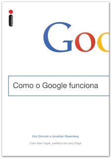 livros sobre empreendedorismo: Como o Google funciona