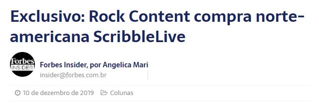 Notícia da Forbes sobre aquisição da Scribble Live pela Rock Content