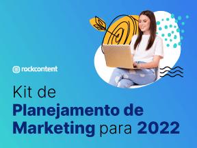 Kit de Planejamento de Marketing para 2022