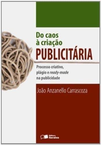 livro Do caos à criação publicitária