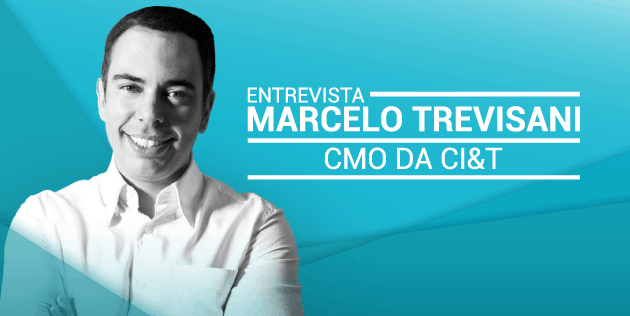 Content Hackers Entrevista com o Marcelo Trevisani, CMO da CI&T