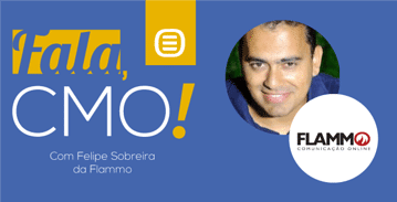 Fala, CMO! - Flammo, com o CMO Felipe Sobreira