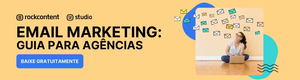 Email marketing para agências: O guia completo
