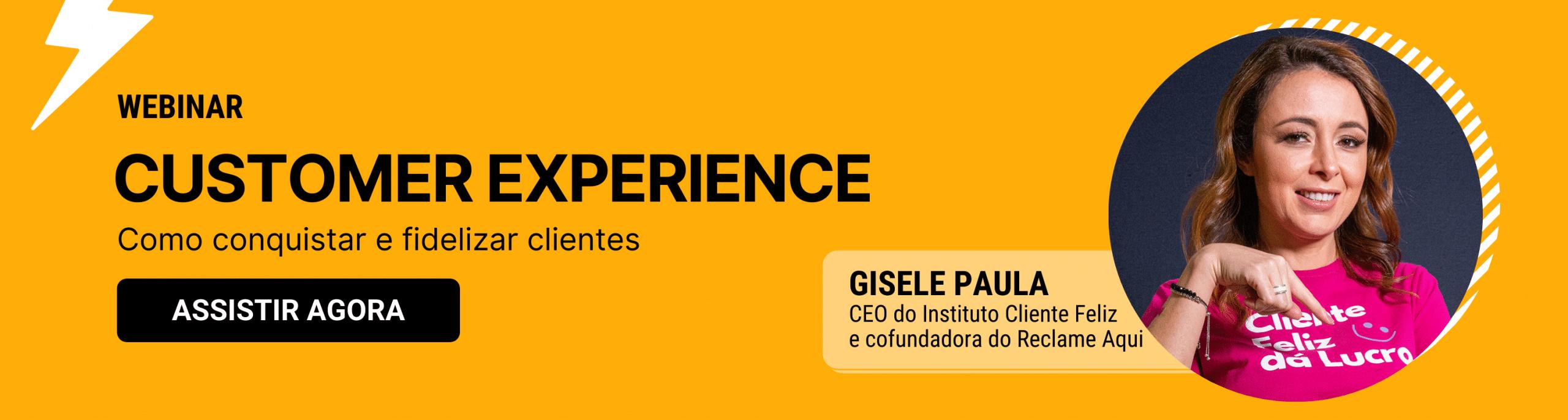 Customer Experience - Webinar - Gisele Paula
