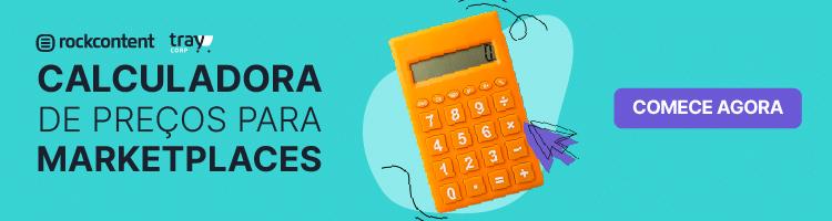 calculadoras de preços para marketplaces rock content traycorp