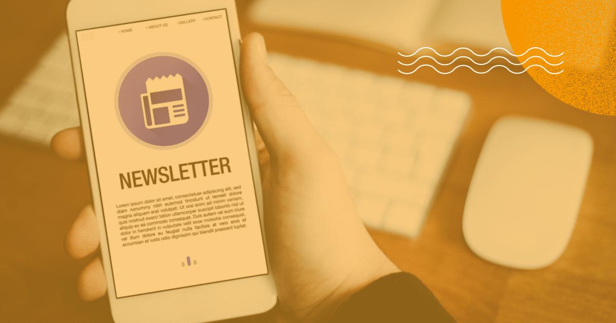 6 motivos para enviar newsletters para seus clientes