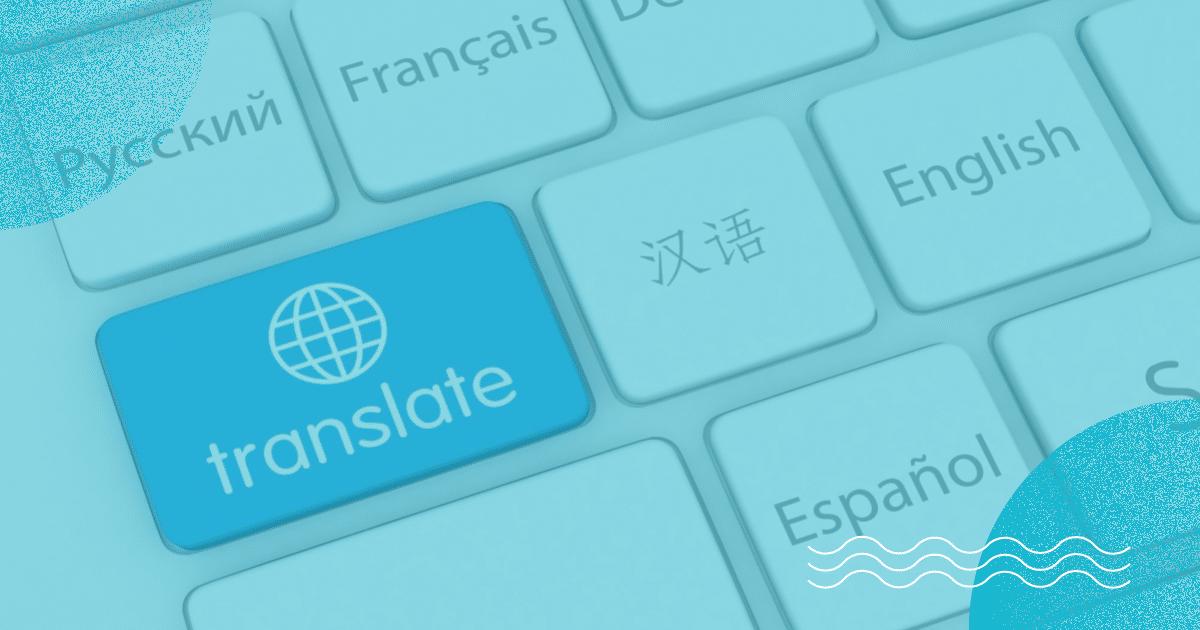 Tradução automática: o que é, quando usar e por que devemos ter cuidado com ela