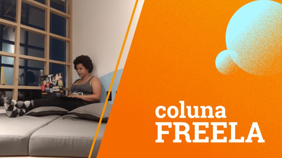 Coluna Freela - Natália Fernandes