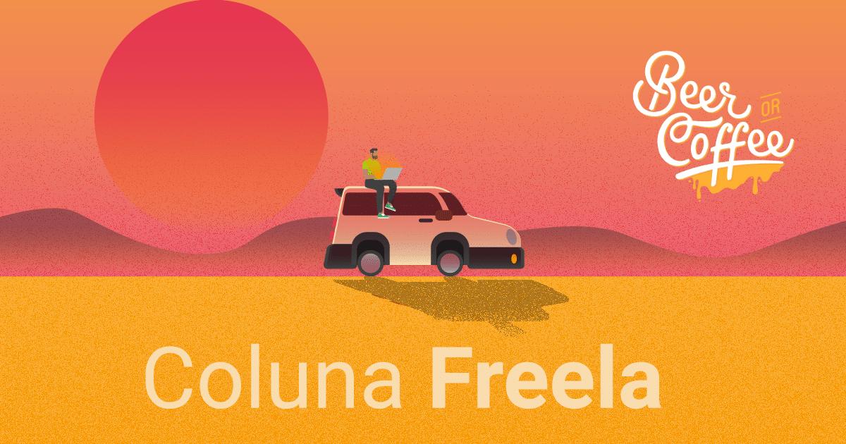 Coluna Freela: Beer or Coffee e Coworkings