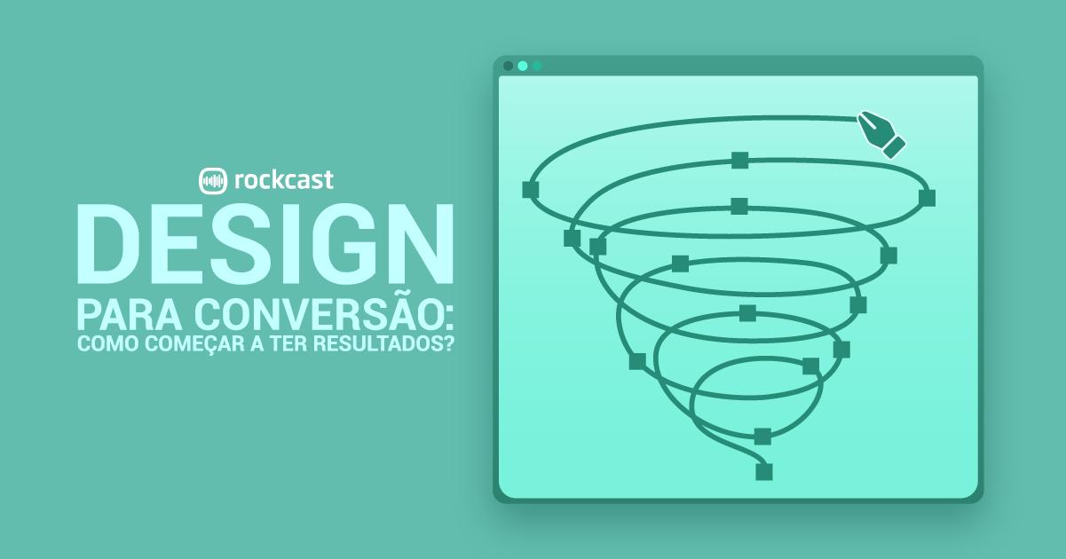 Podcast sobre design para conversão