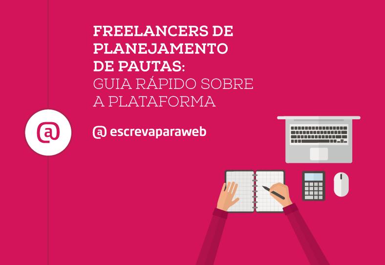 Freelancers de planejamento de pautas