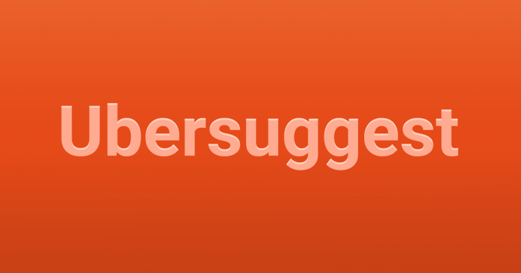 Ubersuggest: ferramenta de palavras-chave é disponibilizada de graça!