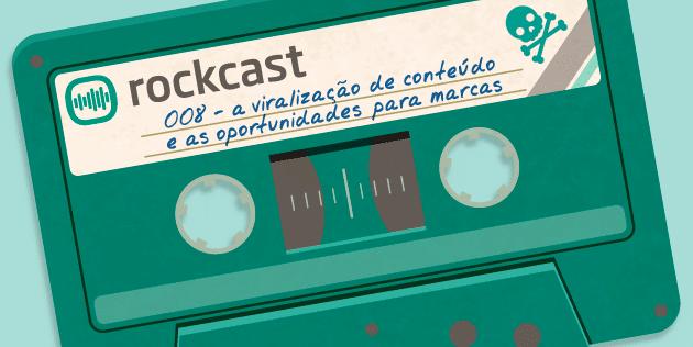 podcast-sobre-viralizacao-de-conteudo-rockcast