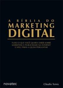 A Bíblia do Marketing Digital (Cláudio Torres)