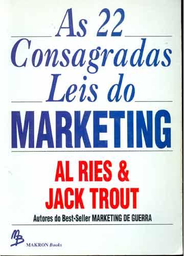 As 22 Consagradas Leis do Marketing (Al Ries e Jack Trout)