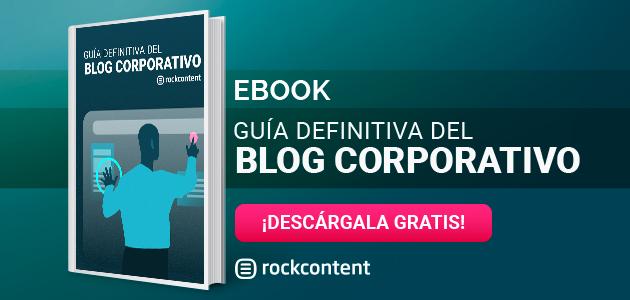 guia definitiva del blog corporativo
