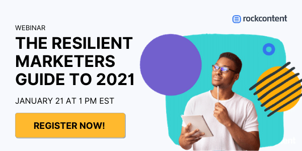 Webinar - The Resilient Marketers Guide to 2021