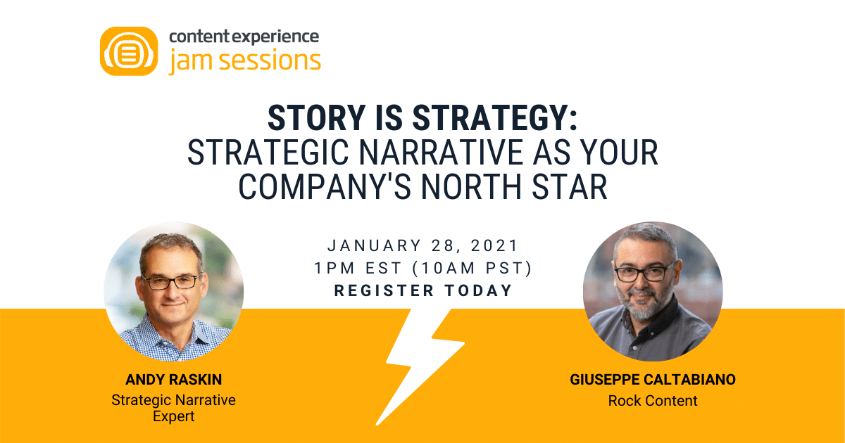 Story is Strategy: Strategic Narrative as your Company's North Star