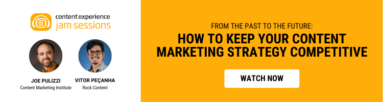 From the Past to the Future: HOW TO KEEP YOUR CONTENT MARKETING STRATEGY COMPETITIVE