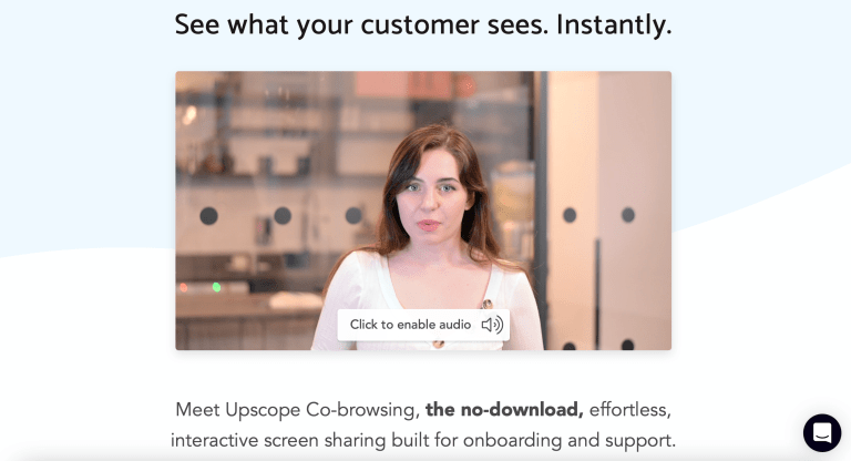 Upscope – From screen-sharing to Co-browsing