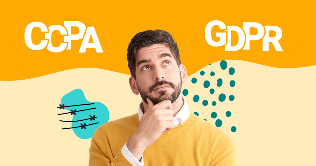 CCPA vs GDPR: Similarities And Differences Explained