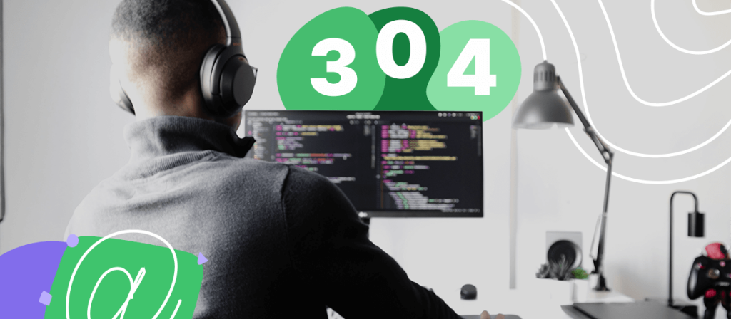 Your Guide to Fixing HTTP 304 Not Modified