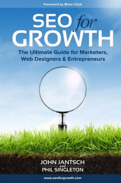 SEO For Growth by John Jantsch and Phil Singleton