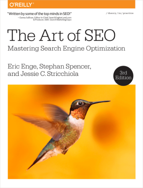The Art of SEO by Eric Enge, Stephan Spencer and Jessie Stricchiola