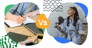 Blog vs Podcast: Explore the Pros and Cons of Blogs and Podcasts