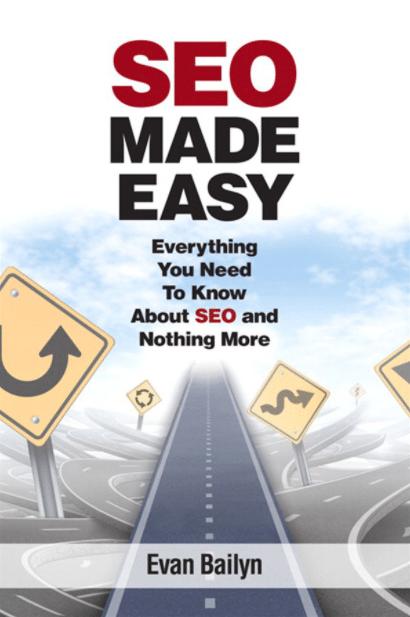 SEO Made Easy by Evan Bailyn